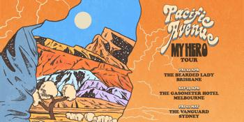 Pacific Avenue - 'My Hero Tour'