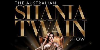 The Australian Shania Twain Show - Matinee Show
