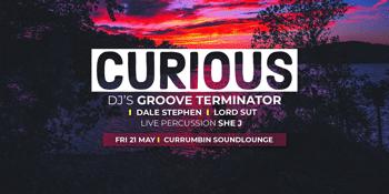 CURIOUS - Groove Terminator