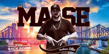 Lil Mase Brisbane Edition 2021