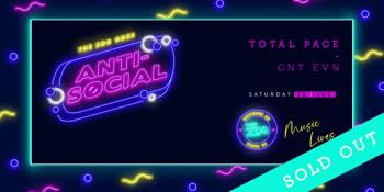 ANTI-SOCIAL ft. TOTAL PACE
