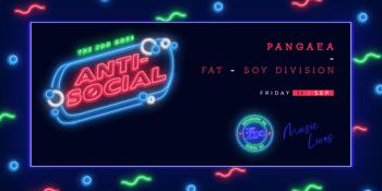 Anti - Social Ft. PANGAEA - Session 2