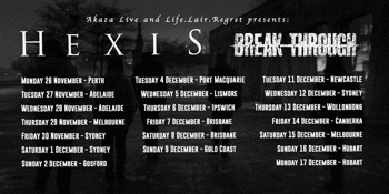 HEXIS (Denmark) , Break Through, Cordell, Belligerent (Sydney) & Blood On My Hands