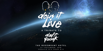 Doin' It Live: The Music of Daft Punk