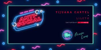 ANTI-SOCIAL - Tijuana Cartel