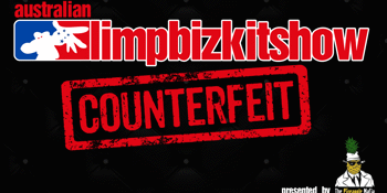Counterfeit – The Australian Limp Bizkit Show