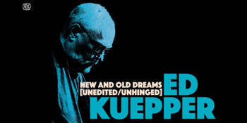 ED KUEPPER - New and Old Dreams