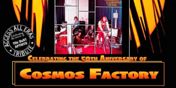 Bad Moon Rising - 50th Anniversary of Cosmo's Factory – A Tribute to Creedence Clearwater Revival - Early Show