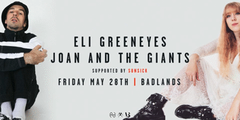 Eli Greeneyes + Joan & The Giants