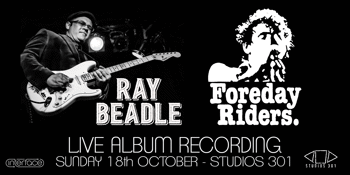 Ray Beadle & The Foreday Riders Live Album Recording