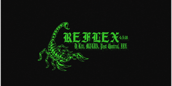 Reflex with MTLDA, DJ Kiti, IIX, Pest Control