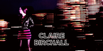 Claire Birchall Single Launch Residency