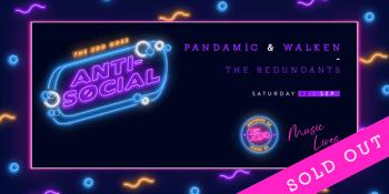 Anti - Social - Pandamic + Walken