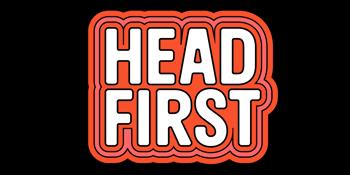 POSTPONED - Head First 2021