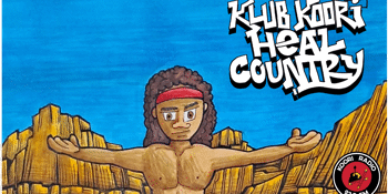 KLUB KOORI: HEAL COUNTRY