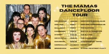 The Mamas 'Dancefloor' Tour