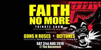 FAITH NO MORE Tribute Show + Guns n Roses + Deftones - Tributes