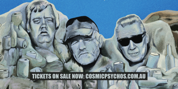 Cosmic Psychos - Mountain of Piss World Tour
