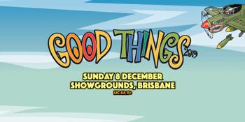 Good Things Festival 2019 - Brisbane