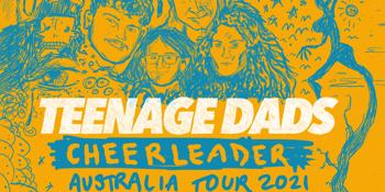 Teenage Dads 'Cheerleader' Tour