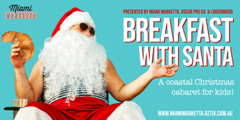 Breakfast with Santa (MON 10:30)