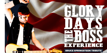Glory Days - The Boss Experience