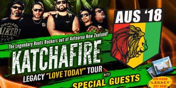 KATCHAFIRE 2018 Legacy Love Today Tour