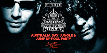 Australia Day Jungle & Jump Up Pool Party ft. Serial Killaz (UK)