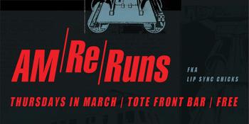 AM Reruns - Front Bar Residency