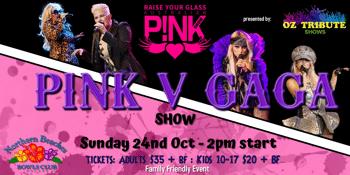 Raise Your Glass. Pink V Gaga Show
