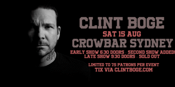 Clint Boge - Out of Isolation - Early Show SOLD OUT