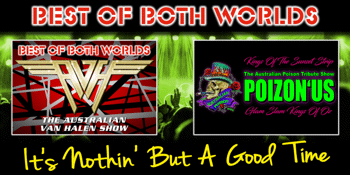 Best of Both Worlds: The Van Halen Show & PoizonUs - EARLY SHOW