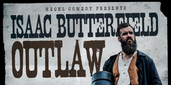 Isaac Butterfield - Outlaw (7pm Doors)