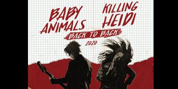 CANCELLED - Baby Animals & Killing Heidi