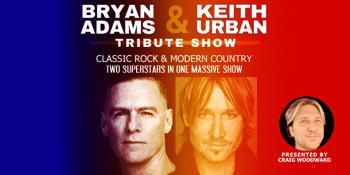 The Bryan Adams & Keith Urban Tribute Show