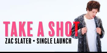 Zac Slater (Single Launch)
