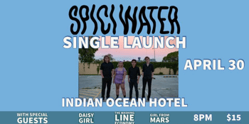 """Spici Water """"Drunk Texts"""" Single Launch"""