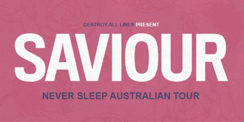 Saviour 'Never Sleep' Australian Tour