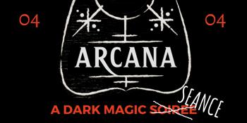 Arcana - A Dark Magic Seance