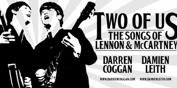 Two Of Us - The Songs of Lennon & McCartney - LATE SHOW