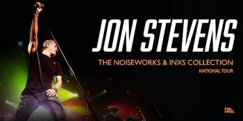 Jon Stevens - The Noiseworks & INXS Collection National Tour