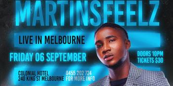 MARTINSFEELZ AUSTRALIAN TOUR MELBOURNE EDITION