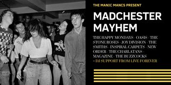 Madchester Mayhem | Milk Bar