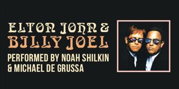 Elton John & Billy Joel Performed by Noah Shilkin & Michael De Grussa