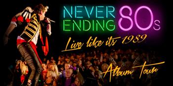 Never Ending 80s - LIVE Like its 1989!