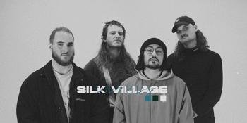 Silk Village (Early Show) w/ Van Berg