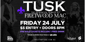 CANCELLED - Tusk - The Storybook Tribute to Fleetwood Mac