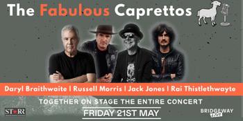 The Fabulous Caprettos - feat. Daryl Braithwaite, Russell Morris, Jack Jones, and Rai Thistlethwayte