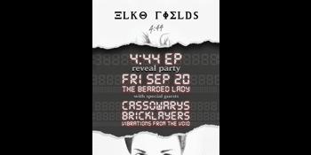 ELKO FIELDS 4:44 EP 'REVEAL PARTY'
