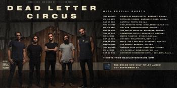Dead Letter Circus - Newcastle